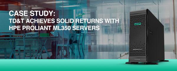 Case Study: HPE ProLiant ML350 Servers